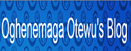 Oghenemaga Otewus Blog