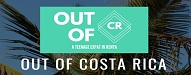 out of cosa rica